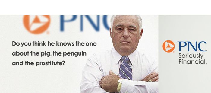 """PNC BANK """"Seriously Financial"""""""